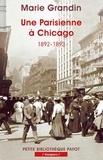 Marie Grandin - Une Parisienne à Chicago - 1892-1893.