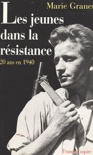 Marie Granet et Ginette Gros - Les jeunes dans la Résistance.