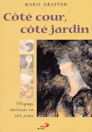 Côté Cour Et Côté Jardin