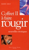 Marie Gray - Coffret à faire rougir 2 - En 2 volumes.