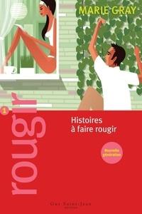 Marie Gray - Rougir 1 - Histoires à faire rougir.