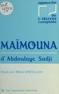 Marie Grésillon - «Maïmouna» d'Abdoulaye Sadji - Étude.