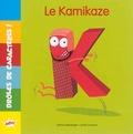 Marie Griessinger et Lynda Corazza - K Le Kamikaze.