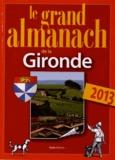 Marie Guénaut - Le grand almanach de la Gironde.