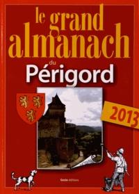 Marie Guénaut - Le grand almanach du Périgord.