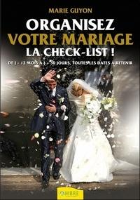 Organisez votre mariage- La check-list - Marie Guyon |