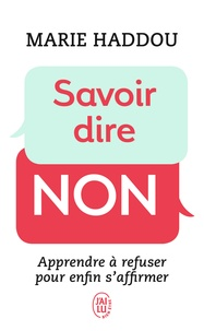 Marie Haddou - Savoir dire non.