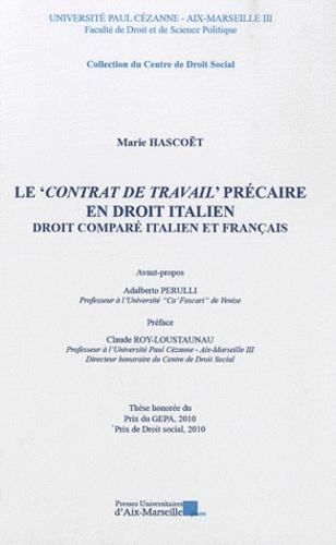 Marie Hascoët - Le contrat de travail précaire en droit italien - Droit comparé italien et français.