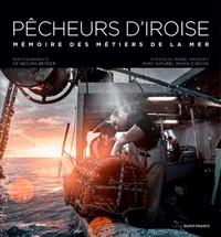 Marie Hascoët et Nedjma Berder - Pêcheurs d'Iroise - Mémoires des métiers de la mer.