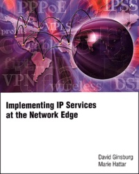 Implementing IP services at the network edge - Marie Hattar |