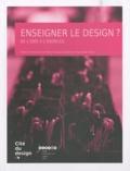 Marie-Haude Caraës et Françoise Coeur - Enseigner le design ? - De l'idée à l'exercice.