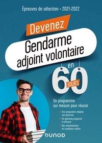 Marie-Hélène Abrond-Bonneau et Audrey Chauveau - Devenez gendarme adjoint volontaire en 60 jours - Epreuves de sélection.