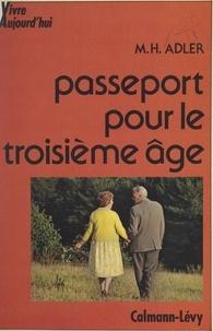 Marie-Hélène Adler et Camille Olivier - Passeport pour le troisième âge.