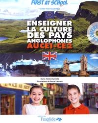 Marie-Hélène Advielle - Enseigner la culture des pays anglophones au CE1-CE2. 1 CD audio