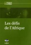 Marie-Hélène Aubert et Georges Balandier - Les défis de l'Afrique.