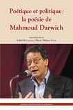 Marie-Hélène Avril et Sobhi Boustani - Poétique et politique : la poésie de Mahmoud Darwich.
