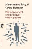 Marie-Hélène Bacqué et Carole Biewener - L'empowerment, une pratique émancipatrice ?.