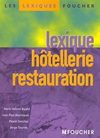 Marie-Hélène Bajard et Jean-Paul Bourniquel - Lexique hôtellerie restauration.