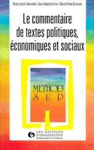 Marie-Hélène Balavoine et Jean-François Guédon - Le commentaire de textes politiques, économiques et sociaux.
