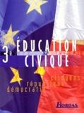 Marie-Hélène Baylac et Catherine Gelly - Education civique 3ème - Citoyens, République, démocratie.
