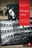 Marie-Hélène Benoit-Otis et Cécile Quesney - Mozart 1941 - La Semaine Mozart du Reich allemand et ses invités français.