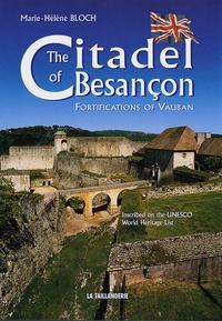 Deedr.fr The Citadel of Besançon - Fortifications of Vauban Image