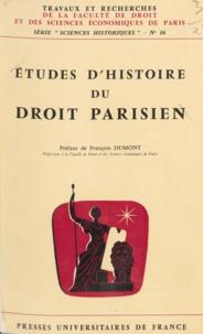 Marie-Hélène Bourquin et Henri de Carsalade du Pont - Études d'histoire du droit parisien.