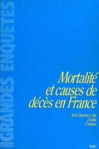 Marie-Hélène Bouvier-Colle et Jacques Vallin - Mortalité et causes de décès en France.