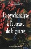 Marie-Hélène Brousse - La psychanalyse à l'épreuve de la guerre.