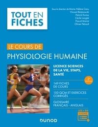 Marie-Hélène Canu et Vincent Bérézowski - Physiologie humaine - 2e éd. - 149 fiches de cours, 150 QCM et exercices corrigés.