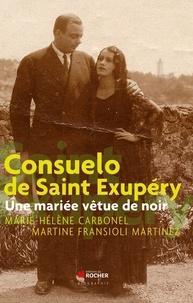 Marie-Hélène Carbonel et Martine Fransioli - Consuelo de Saint Exupéry - Une mariée vêtue de noir.
