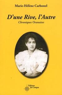 Marie-Hélène Carbonel - D'une Rive, l'Autre - Chroniques Oranaises.