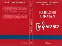 Marie-Hélène Cardinaud et Marie Yin Yin Myint - Parlons birman - Langue de Myannmar.