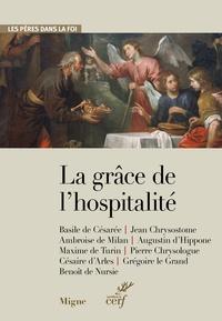 Marie-Hélène Congourdeau et Renaud Alexandre - La grâce de l'hospitalité.