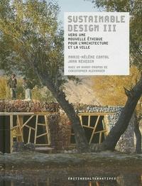 Marie-Hélène Contal et Jana Revedin - Sustainable Design - Vers une nouvelle éthique pour l'architecture de la ville Tome 3.