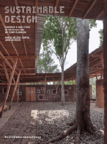 Marie-Hélène Contal et Jana Revedin - Sustainable Design - Tome 3.