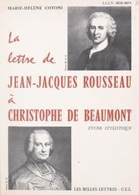 Marie-Hélène Cotoni et Michel Launay - La lettre de Jean-Jacques Rousseau à Christophe de Beaumont - Étude stylistique.