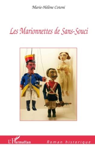 Marie-Hélène Cotoni - Les marionnettes de sans-souci.