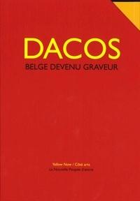 Marie-Hélène Dacos-Burgues - Dacos, Belge devenu graveur - 5 volumes.
