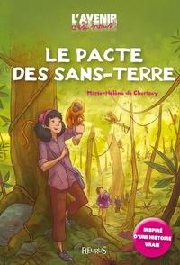 Marie-Hélène de Cherisey - Le pacte des sans-terre.