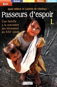 Feriasdhiver.fr Passeurs d'espoir - Tome 1, Une famille à la rencontre des bâtisseurs du XXIe siècle Image