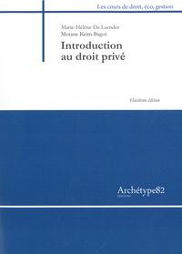Marie-Hélène De Laender et Morane Keim-Bagot - Introduction au droit privé.