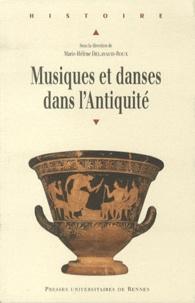 Ebook pour psp téléchargement gratuit Musiques et danses dans l'Antiquité (Litterature Francaise) par Marie-Hélène Delavaud-Roux 9782753512818