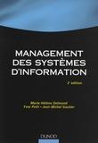 Marie-Hélène Delmond et Yves Petit - Management des systèmes d'information.