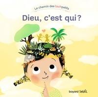 Marie-Hélène Delval et Marie Paruit - Dieu, c'est qui ?.