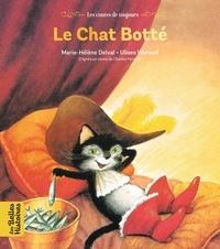 Marie-Hélène Delval et Ulises Wensell - Le chat botté.