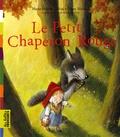 Marie-Hélène Delval et Ulises Wensell - Le Petit Chaperon Rouge.