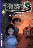 Marie-Hélène Delval - Les dragons de Nalsara Tome 1 : Le troisième oeuf.