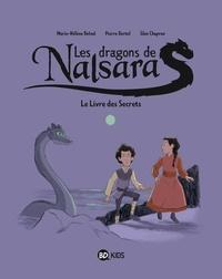 Marie-Hélène Delval et Pierre Oertel - Les dragons de Nalsara Tome 2 : Le livre des secrets.