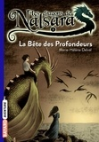 Marie-Hélène Delval - Les dragons de Nalsara Tome 5 : La bête des profondeurs.
